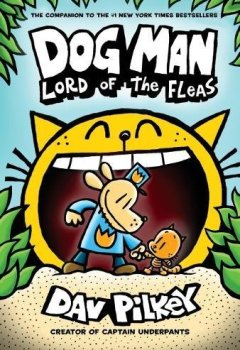 Livres Couvertures de Dog Man: Lord of the Fleas: From the Creator of Captain Underpants (Dog Man #5)