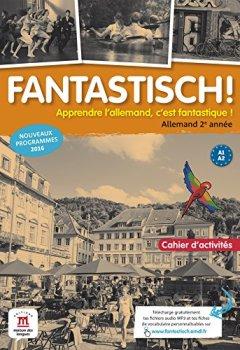 Livres Couvertures de Allemand 2e année A1-A2 Fantastisch ! : Cahier d'activités
