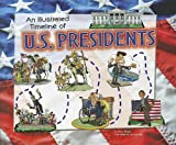 616x7ClUEdL. SL160  An Illustrated Timeline of U.S. Presidents (Visual Timelines in History)
