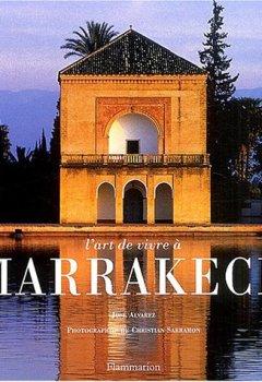 Livres Couvertures de L'Art de vivre à Marrakech