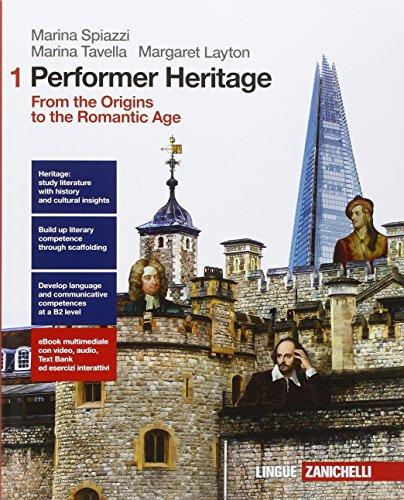 Performer heritage. From the origins to the romantic age. Con e-book. Con espansione online. Per le Scuole superiori