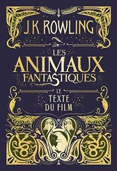 Livres Couvertures de Les Animaux fantastiques : le texte du film