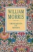 William Morris : ornements et motifs