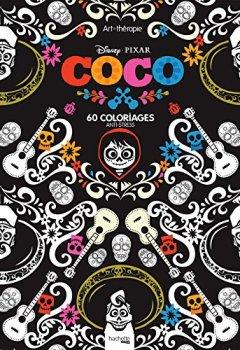 Livres Couvertures de Bloc Disney Coco: 60 coloriages anti-stress
