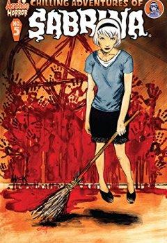 Livres Couvertures de Chilling Adventures of Sabrina #5 (English Edition)