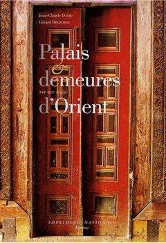 Livres Couvertures de Palais et demeures d'Orient : XVIe-XIXe siècle
