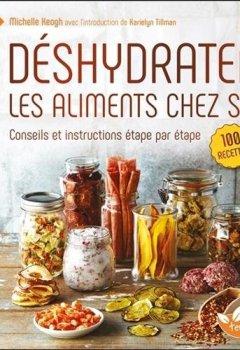 Livres Couvertures de Déshydrater les aliments chez soi - Conseils et instructions étape par étape