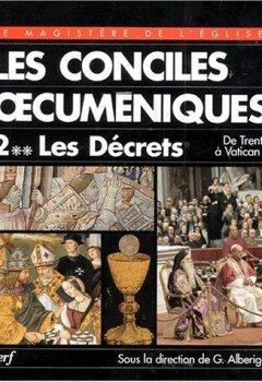 Livres Couvertures de Les conciles oecuméniques. Les décrets de Trente à Vatican II. Tome II-2