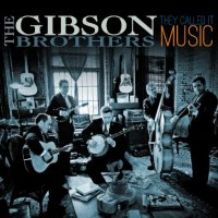 The Gibson Brothers-They Called It Music-CD-FLAC-2013-FORSAKEN