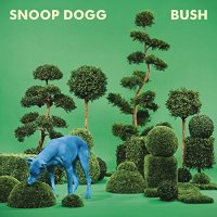 Snoop Dogg - BUSH (2015) [24bit FLAC]