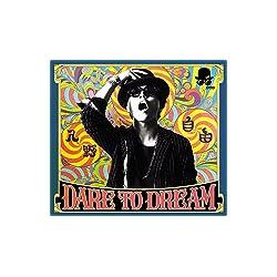 【Amazon.co.jp限定】 DARE TO DREAM (豪華盤) (DVD付) (2L判ブロマイド付)