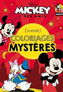 Livres Couvertures de MICKEY - Ateliers Disney - Coloriages Mystères