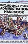 UNIX and Linux System Administration Handbook (4th Edition) by Nemeth, Evi, Snyder, Garth, Hein, Trent R., Whaley, Ben (2010) Paperback