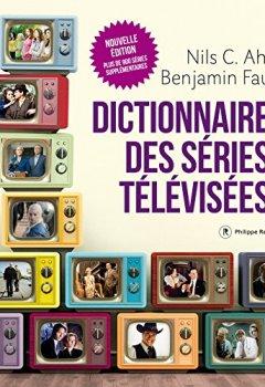 Livres Couvertures de Dictionnaire des séries télévisées - Nouvelle édition