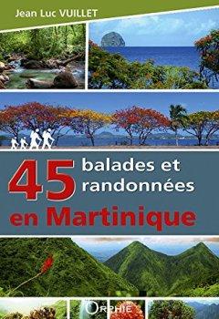 Livres Couvertures de 45 balades et randonnées en Martinique