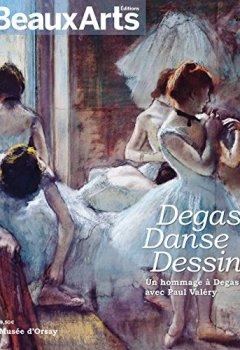 Livres Couvertures de Degas, Danse, Dessin : Un hommage à Degas avec Paul Valéry