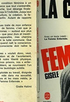 Livres Couvertures de La Cause des femmes : Précédé d'un texte inédit : La femme enfermée (Le Livre de poche)