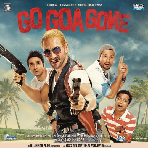 Go Goa Gone (Original Motion Picture Soundtrack)