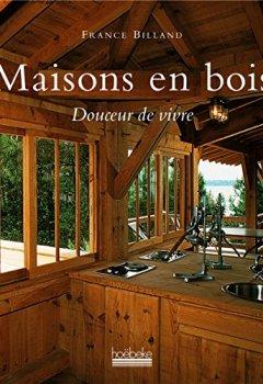 Livres Couvertures de Maisons en bois: Douceur de vivre