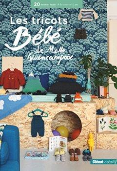 Livres Couvertures de Les tricots bébé de Melle Quincampoix : 20 modèles faciles de la naissance à 2 ans