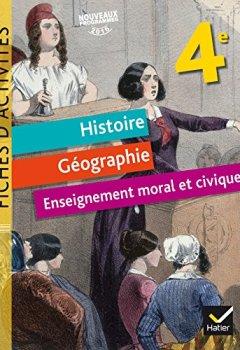 Livres Couvertures de Histoire, Géographie, Enseignement moral et civique (EMC) 4e - Fiches d'activités - Éd. 2017
