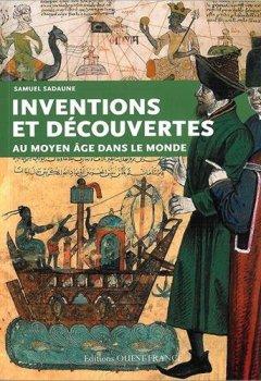 Livres Couvertures de INVENTIONS ET DECOUVERTES AU MOYEN AGE