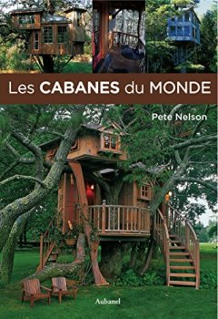 Livres Couvertures de Les cabanes du monde