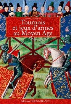 Livres Couvertures de Tournois et Jeux d'Armes au Moyen Age