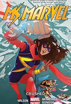 Livres Couvertures de Ms. Marvel Vol. 3: Crushed