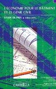 Livres Couvertures de L'économie pour le batiment et le génie civil : Etude de prix