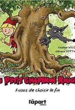 Livres Couvertures de Si j'étais le petit chaperon rouge. A vous de choisir la fin