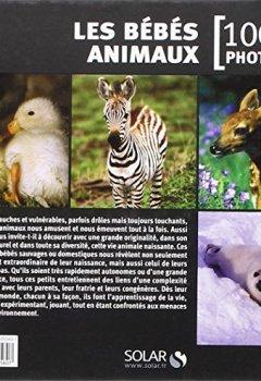 Livres Couvertures de Les bébés animaux en 1001 photos NE