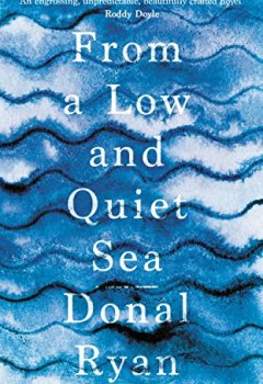 Livres Couvertures de From a Low and Quiet Sea
