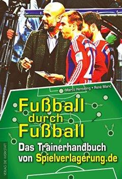 Buchdeckel von Fußball durch Fußball: Das Trainingshandbuch von Spielverlagerung.de