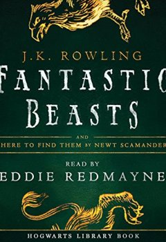 Livres Couvertures de Fantastic Beasts and Where to Find Them: Read by Eddie Redmayne