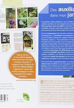 Livres Couvertures de Des Auxiliaires dans mon jardin ! : Les attirer, les loger, les nourrir