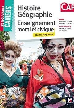 Livres Couvertures de Les Nouveaux Cahiers - Histoire-Géographie-EMC - CAP