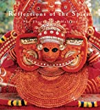 Reflections of the Spirit: The Theyyams of Malabar