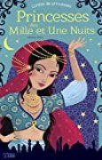 Princesses des mille et une nuits - Dès 5 ans