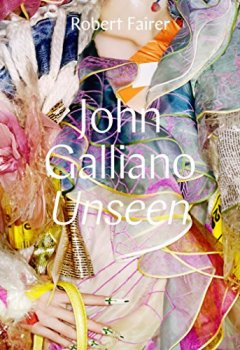 Livres Couvertures de John Galliano: Unseen
