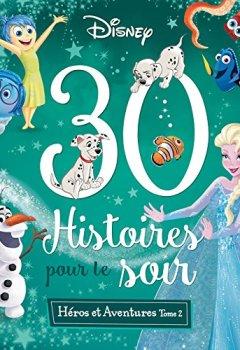 Livres Couvertures de Les Grands Classiques Disney, 30 HISTOIRES POUR LE SOIR