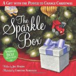 The Sparkle Box: A Gift with the Power to Change Christmas Hardcover by Jill Hardie  (Author), Christine Kornacki (Illustrator)
