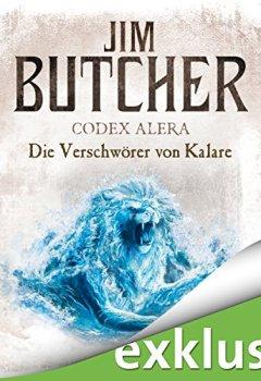 Buchdeckel von Die Verschwörer von Kalare (Codex Alera 3)