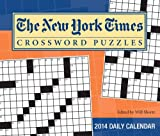 The New York Times Crossword Puzzles 2014 Day-to-Day Calendar: Edited by Will Shortz