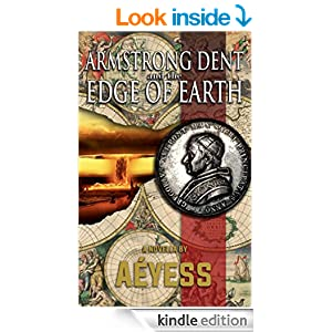 Armstrong Dent and the Edge of Earth book cover