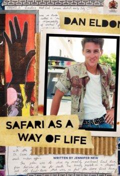 Livres Couvertures de Dan Eldon: Safari as a Way of Life