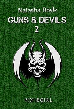 Buchdeckel von Pixiegirl (Guns and Devils 2)