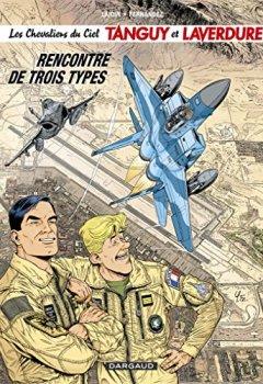 Livres Couvertures de Les Chevaliers du Ciel Tanguy et Laverdure, Tome 5 : Rencontre de trois types