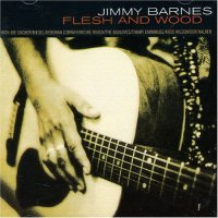 Jimmy Barnes-Flesh And Wood-CD-FLAC-1993-MAHOU