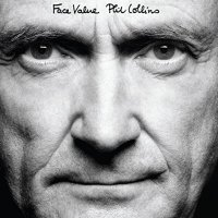 Phil Collins - Face Value (Deluxe Editon) - BONUS TRACKS - WEB - 2016 - ENTiTLED
